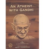 AN ATHEIST WITH GANDHI