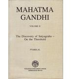 MAHATMA GANDHI Vol-2 THE DISCOVERY OF SATYAGRAHA ON THE THRESHOLD