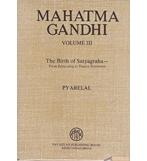 MAHATMA GANDHI Vol- 3 THE BIRTH OF SATYAGRAHA
